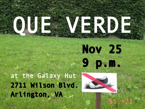 queverde:  w/ Talk It. Come get your post-Thanksgiving groove on.  TeenBeat double header!