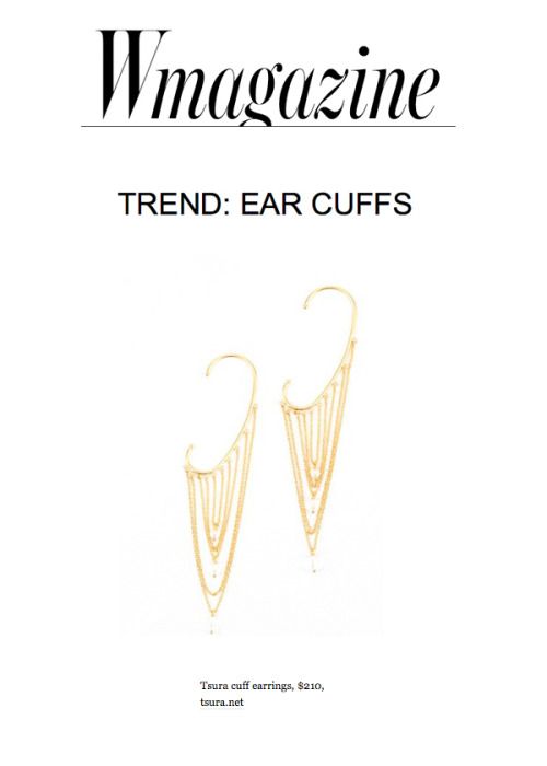 TREND ALERT: EAR CUFFS  As styled by W Magazine's Tina Huynh  Pre-order now!