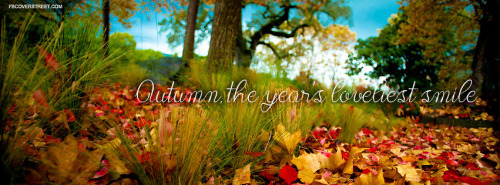 Autumn The Years Loveliest Smile Facebook Cover