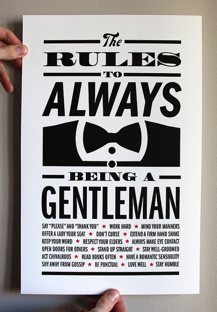 For the guys who have not figured out how to be a man: Gentleman Rules Print