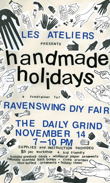 'Tis the season… for crafting! And for community, too. On Wednesday, November 14, Les Ats is proud to present Handmade Holidays: an evening of festive crafting in support of Ravenswing DIY Fair. We'll be holding 4 mini workshops from 7 pm to 10 pm at The Daily Grind (601 Somerset St W). Come learn how to make scented fizzy bath bombs (essential oils provided by Purple Urchin!), whimsical paper ornaments, clove oranges and faux-quilted ornaments, and how to design the sweetest holiday greeting cards you ever did see. Each workshop is $5. Join in at any time and take as many workshops as you like! All proceeds go toward Ravenswing 2013  - we're raising money to better say thanks to the incredibly talented musicians that contribute to making Ravenswing such a special event for Ottawa.