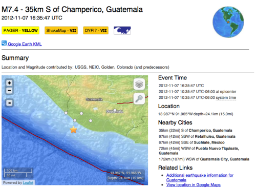 USGS: Magnitude 7.4 earthquake, 35km south of Champerico, Guatemala  The November 7, 2012, M 7.4 earthquake south of Champerico, Guatemala, occurred as a result of thrust faulting on or near the subduction zone interface between the subducting Cocos plate and the overlying Caribbean and North America plates, near their triple junction.  At the latitude of this earthquake, the Cocos plate moves north-northeast with respect to the Caribbean and North America plates at a velocity of approximately 70-80 mm/yr, and subducts beneath Central America at the Middle America Trench.