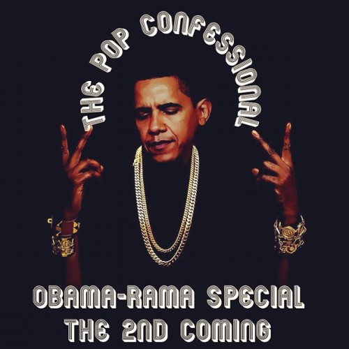 Tomorrow night, it's the 2nd coming! #thepopconfessional x #obama-rama #2termz (at The Bodega Social Club)