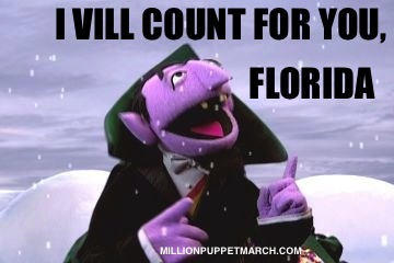 I vill count for you, Florida