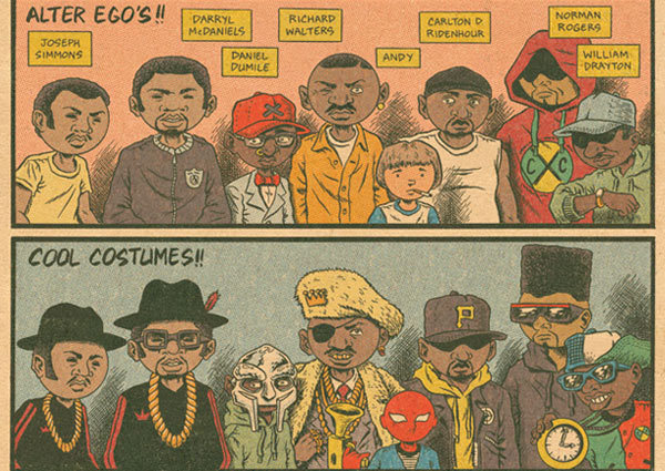 """Alter Ego's!!/Cool Costumes!!"" by Ed Piskor. Featuring awesome comics portraits of the some of the legends of Hip Hop (RUN DMC, MF Doom, Slick Rick, and Public Enemy) with  The Death Ray (!?) I love this post! -Alvin B."