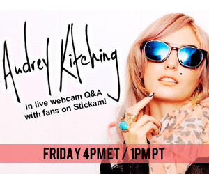 Audrey Kitching LIVE Chat! Join Audrey Kitching's Q&A on Stickam starting FRIDAY 4PM ET / 1PM PT!