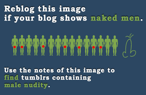nudegayguy:  kiwiexxxplorer:  fuck yeah!  My blog shows naked men, most of whom I'd blow and then eat their cum.  Fantastic