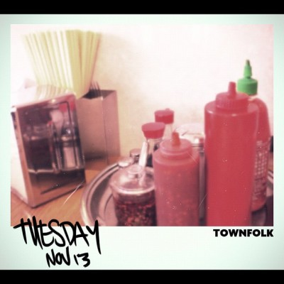 townfolk:  TUESDAY