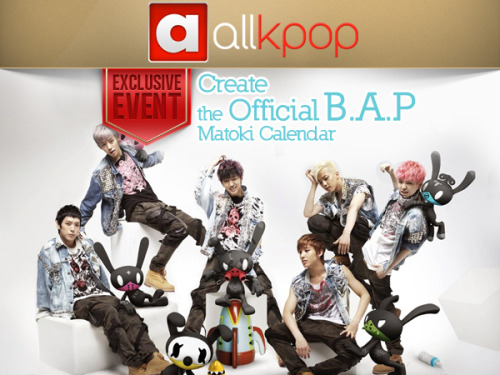 [Exclusive Event] Help create the official 2013 B.A.P Matoki Calendar!  As you know B.A.P's Matoki have been warping around all over the world! Well, now is your chance to choose where they should warp to next!