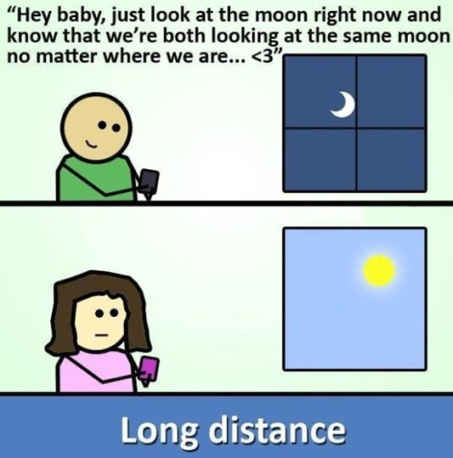 anjaylow:  this is why long distance never works  Lmao