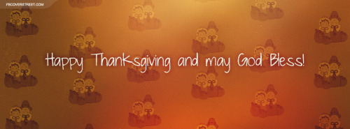 Happy Thanksgiving May God Bless Facebook Cover