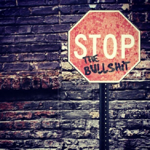 Stop, The Bullshit : #Sign #Road #Roadsign #Message #Stop #Bullshit #Love #London #InstaHub #InstaDaily #PicOfTheDay #PhotoOfTheDay #Photography #Design #Red #Alert #Art