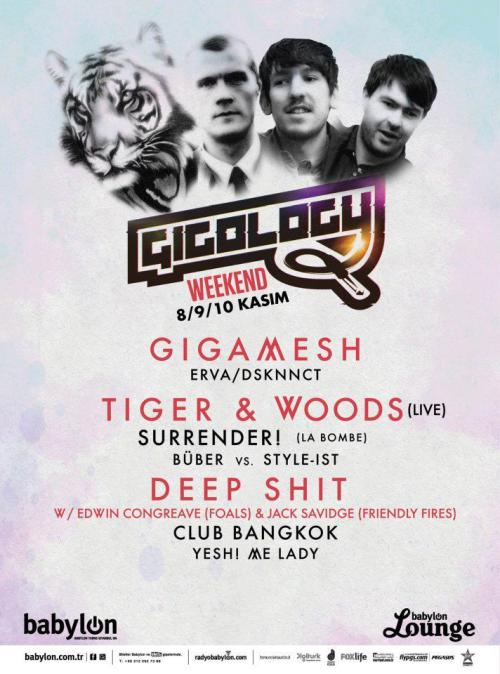 Club Bangkok, yarın gece Foals ve Friendly Fires DJ Set'i Deep Shit ile Babylon'da! Gigology Weekend'in bugünkü programında; Tiger & Woods,Surrender, DJ Style-Ist vs Büber var.