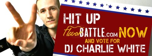Our very own DJ Charlie White had been chosen as a Top 24 Finalist in the National McDonald's Flavor Battle! Be a buddy and vote for the homie. Thanks for the support! Click photo to vote.