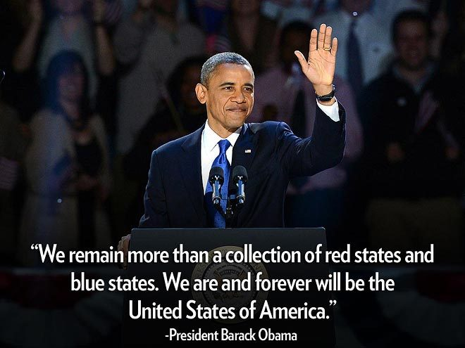"Celeb Quote of the Week #10    ""We remain more than a collection of red states and blue states. We are and forever will be the United States of America.""  – President Barack Obama, during his re-election acceptance speech in his Chicago hometown     See more star quotes here!"