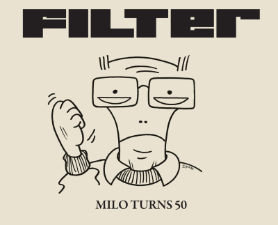 filtermagazine:  FILTER Issue 50  MILO TURNS 50: DESCENDENTS GROW UP, WHETHER THEY WANT TO OR NOTAs FILTER Magazine reaches an incredible landmark – 50 issues in print – the quarterly 'Good Music' publication is calling for a celebration! Where others may choose to release a retrospective issue full of nostalgia, FILTER celebrates the music with a 50th issue that is packed with new content, including an exclusive Descendents cover feature, in-depth interviews with Björk , DJ Shadow, Talib Kweli and more. Sharing in the golden-year glow is FILTER-favorite and Descendents front man, Milo Aukerman, who turns 50 on January 1st.   Continue Reading…