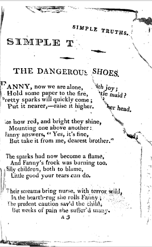 "Torn page constructs a new poem title: ""The Dangerous Shoes."" From Simple Truths in Verse for the Amusement and Instruction of Children at an Early Age by Mrs. Mary Belson Elliott (1816). Original from Harvard University. Digitized April 8, 2008."