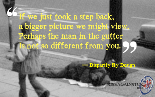 riseagainstukblog:  Disparity By Design Edit.