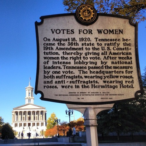 So, this sign across from the Tennessee State Capitol about women's suffrage is pretty ironic since the state has SUPER restrictive voting laws.