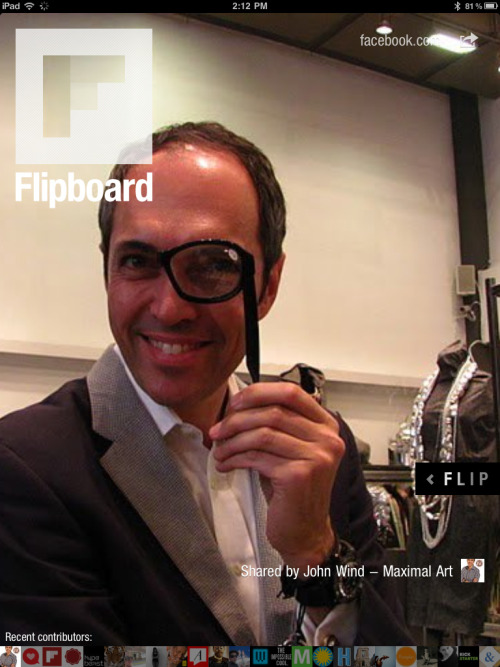 Our friend John Wind the creative mind behind Maximal Art on flipboard (by stellarvisions : communication architects)