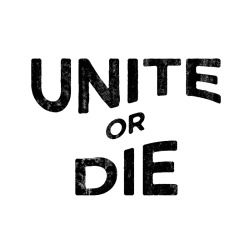 UNITE or DIE typography test. -SAM