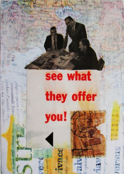 Rossana Taormina, See what they offer you, 2012 (collage, cm 14,8 x 10,5).   contact: rossana.taormina@gmail.com