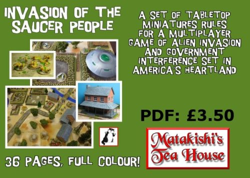 Invasion of the Saucer People rules available. 36 pages, full colour, no ads!