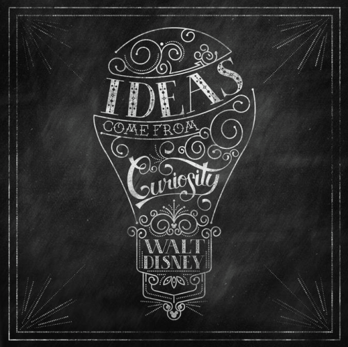 "fancysomedisneymagic:  ""Ideas come from curiosity"" - Walt E. Disney Source: Walt Disney World"