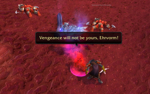 Warcraft: In Which I Have Humorous In-jokes With Myself Ah but vengeance is ALWAYS mine! Why? Because the hunter's name is Ehrvorm and his current pet is a bird named BlackHoleSun. (Sometimes this gets people to stop and buff me. At least I assume that's what's going on.) There is no escaping the earworm! He has multiple holiday pets. I may inflict them on you later. Sorry.