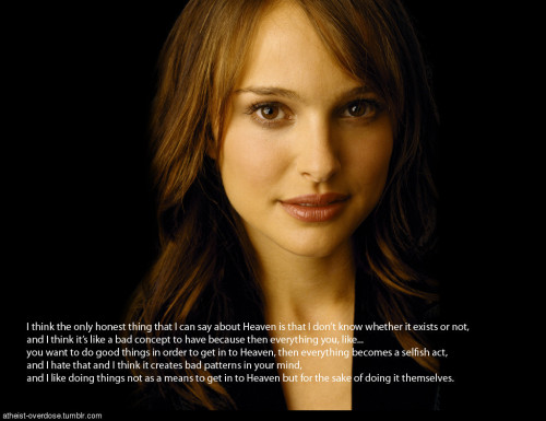 atheist-overdose:  Natalie portman on heavenfollow for the best atheist posts on tumblr