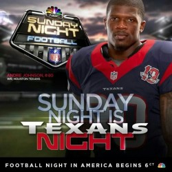 Sunday Night Football never has been so hot!! GO TEXANS!!