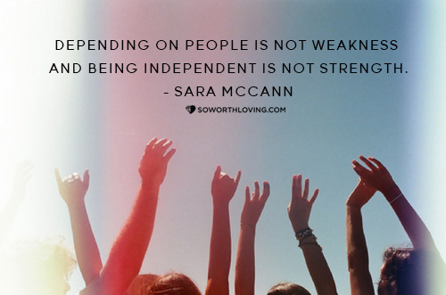 "NEW BLOG POST  BEING INDEPENDENT IN A DEPENDENT WORLD  — here.  ""we have to learn to be balanced; being too independent could lead to a controlling lifestyle and being too dependent could lead to an uncontrolled lifestyle"""