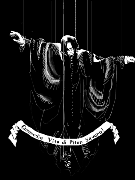 severus-snape-my-eternal-prince:  Artist: unknown. Unfortunately, there is no comedy in his life…