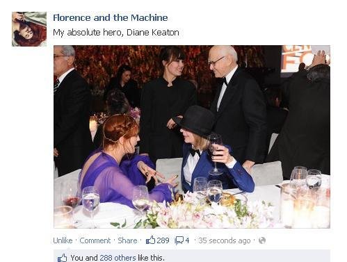 My absolute favorite facebook post in the history of facebook posts, Florence and the Machine and Diane Keaton.