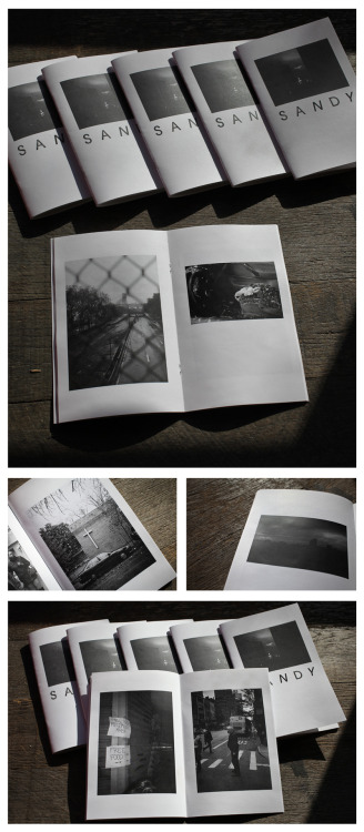 sandy zine- All the photos in this zine were taken in lower Manhattan from Oct, 29 2012 to Nov, 2 2012—the days following Hurricane Sandy where a significant chunk of America's largest city was without power. A $10 donation will get you this 52-page zin