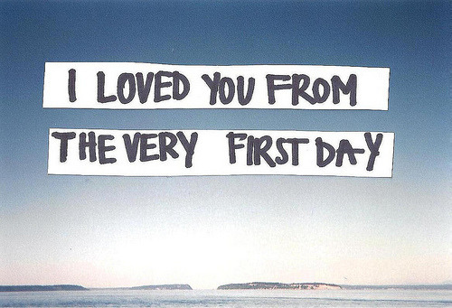 lovequotesrus:  EVERYTHING LOVE  until the last day~