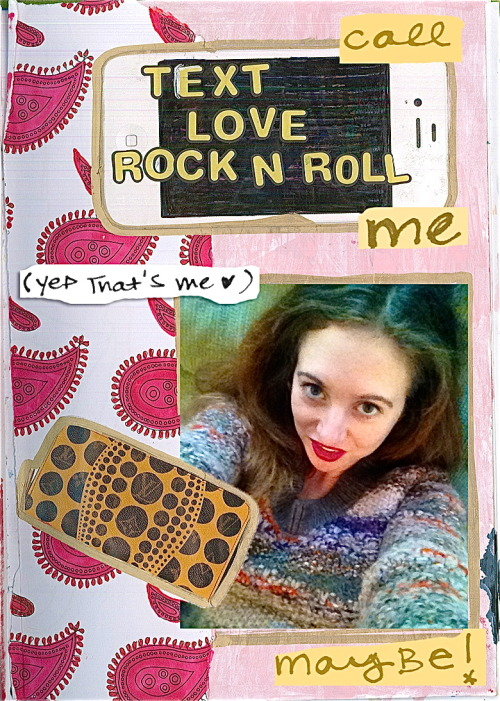 Text, Love, Rock n' Roll.  #CallMeMaybe (PS Yes, that's me in the photo!)