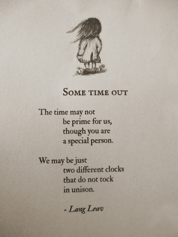 langleav:  Some Time Out by Lang Leav  Werd.