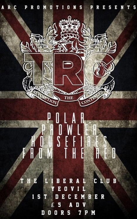 Pleased to announce we've been added to the TRC, Polar and Prowler show in Yeovil on 1st December. If you saw us on Halloween at the Labour Club come along and destroy everything with us again. More information about the show can be found here.