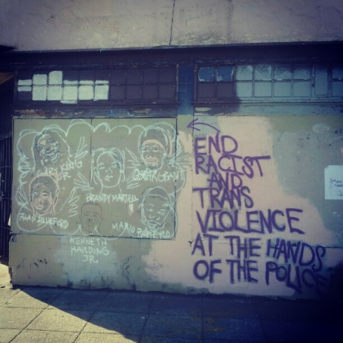 """End racist and trans violence at the hands of the police"""