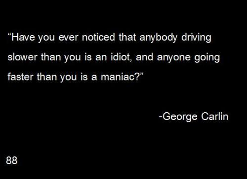 the-quote-on-quote:  88- George Carlin