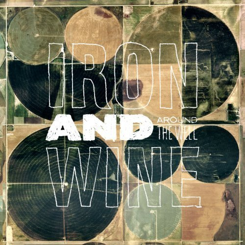 Iron & Wine - The Trapeze Swinger