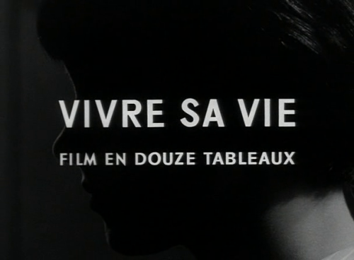 movietitlecards:  Vivra sa vie (1962) // Jean-Luc Godard (submitted by donrickles)