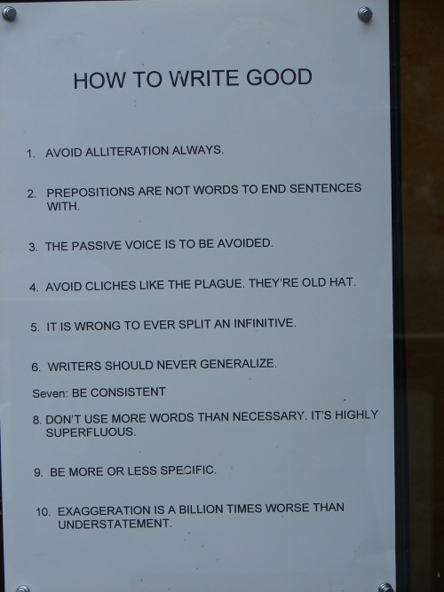 "dieriktheodore:  this had me at ""WRITE GOOD"" -______-"