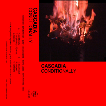 "CONDITIONALLY | Cascadia <a href=""http://cascadia.bandcamp.com/album/conditionally"" data-mce-href=""http://cascadia.bandcamp.com/album/conditionally"">CONDITIONALLY by Cascadia</a>"