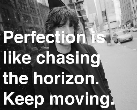 "explore-blog:  ""Perfection is like chasing the horizon. Keep moving."" Neil Gaiman's 8 rules of writing."
