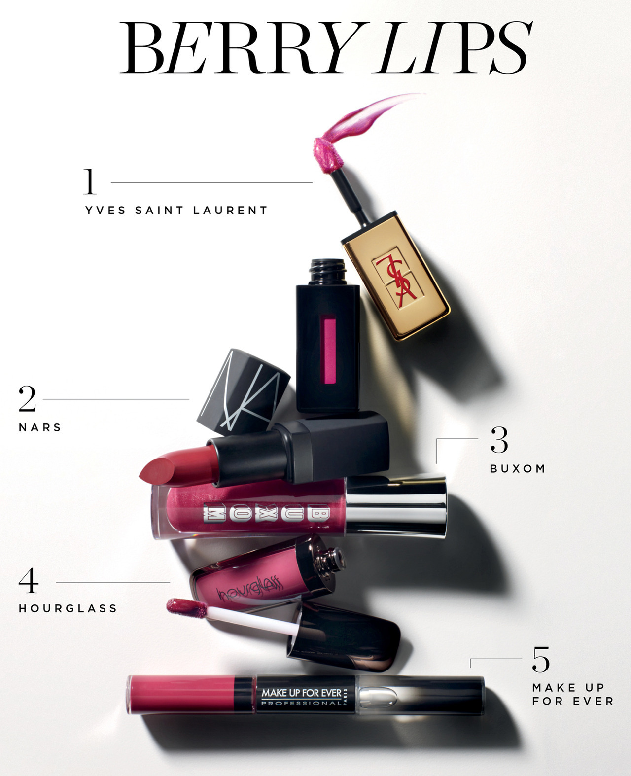 sephora: Yves Saint Laurent Rouge Pur Couture Vernis a Levres Glossy Stain in 14 Fuchsia Dore, $32 The ultimate hybrid for pigment and shine. NARS Lipstick in Gipsy, $24 Sheer, long-lasting color formulated with antioxidants and lip conditioners. Buxom Full-Bodied Lip Gloss in OMG, $19 This super-plumping gloss also delivers hydration. Hourglass Opaque Rouge Liquid Lipstick In Empress, $28 Ultra-saturated color that lasts and lasts. MAKE UP FOR EVER Aqua Rouge in #10, $24 One side of this double-ended tube offers liquid lip color, and the clear side locks it in.  Tip to #MakeItExtraordinary: Concentrate color on the center of lips for a fuller look.  YSL / Vernis À Lèvres Glossy Stain in 14 Fuschia Dore $32.00  NARS / Lipstick in Gipsy $24.00  Hourglass / Opaque Rouge Liquid Lipstick in Empress $28.00  Make Up Forever / Aqua Rouge in Raspberry $24.00  Buxom / Full-Bodied™ Lip Gloss in OMG $19.00