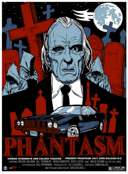 mullhawkmustdie:  Phantasm poster by Danny Miller - created for Cinema Overdrive