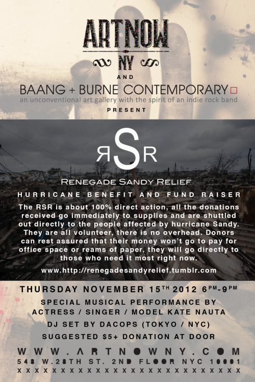 THIS THURSDAY, NOVEMBER 15TH, 6-9PM, ART NOW IS HAVING A BENEFIT!  PERFORMANCE BY KATE NAUTA AND DJ SET BY DACOPS 548 W.28TH STREET, 2ND FLOOR, NY, NY WWW.ARTNOWNY.COM