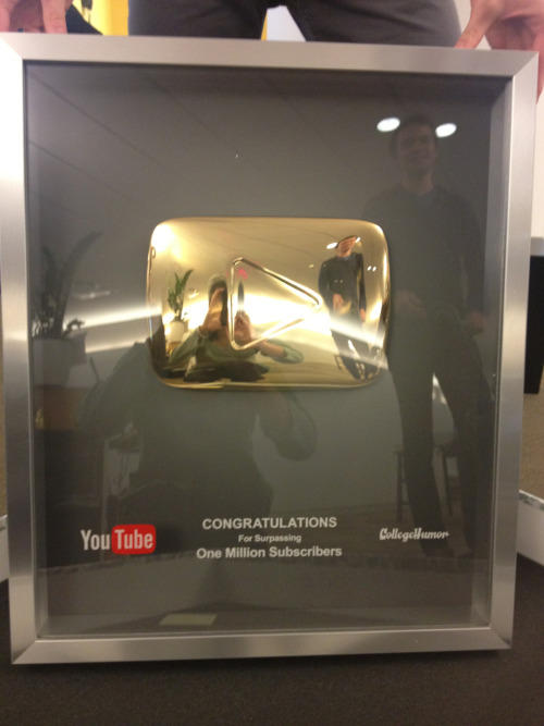 CollegeHumor Behind The Scenes  Got this awesome plaque in the mail today from YouTube! We're going to melt it down into gold chains for everyone. Seriously though, thanks guys!!